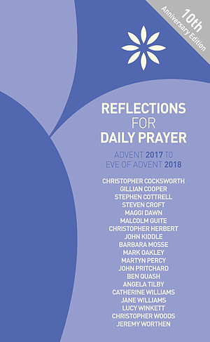 Reflections for Daily Prayer Advent 2017 to Eve of Advent 2018