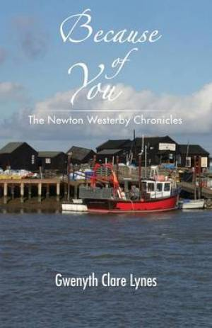Because of You - the Newton Westerby Chronicles