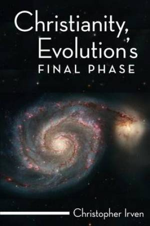 Christianity, Evolution's Final Phase