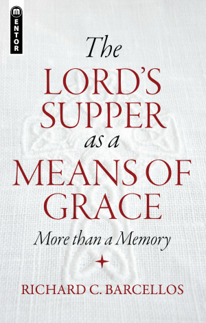 Lords Supper As A Means Of Grace The Pb