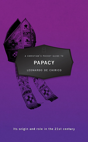 A Christian's Pocket Guide to Papacy
