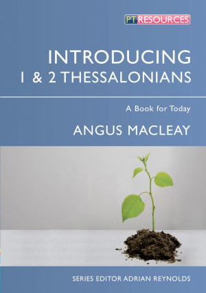 Introducing 1 & 2 Thessalonians