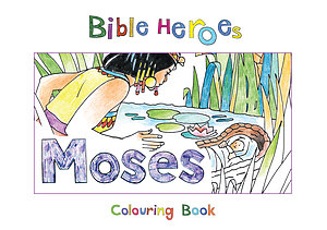 Bible Heroes - Moses