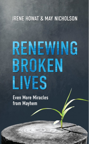 Renewing Broken Lives