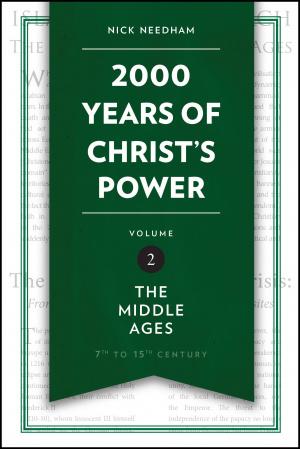 2,000 Years of Christ's Power Vol. 2