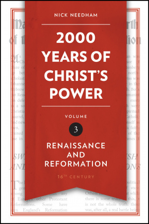 2,000 Years of Christ's Power Vol. 3