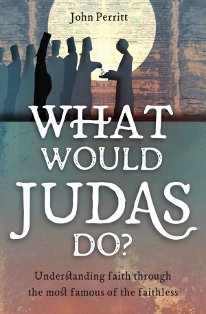 What Would Judas Do?