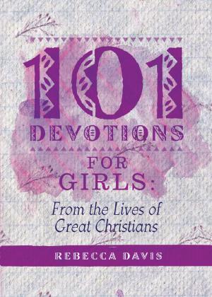 101 Devotions For Girls