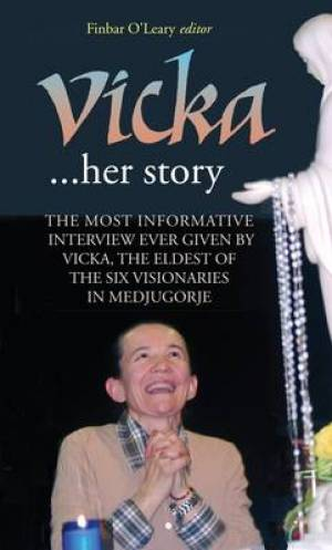 Vicka ... Her Story