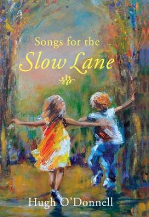 Songs for the Slow Lane
