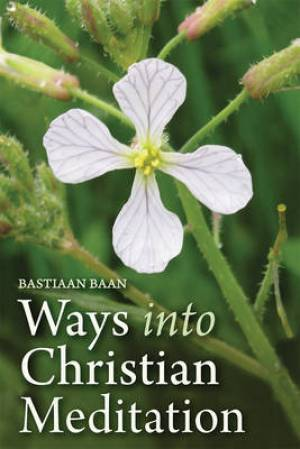 Ways into Christian Meditation