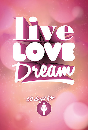 Live Love Dream