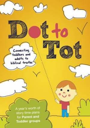 Dot to Tot