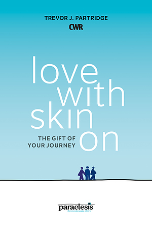 Love With Skin On
