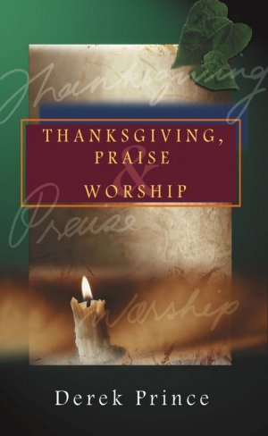 Thanksgiving, Praise And Worship Book
