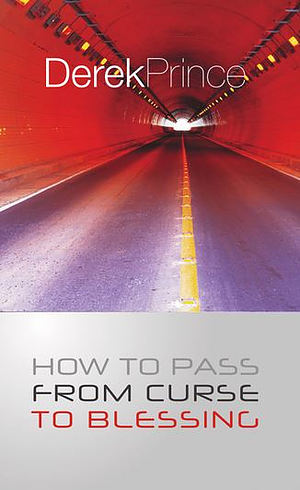 How To Pass From Curse To Blessing Book