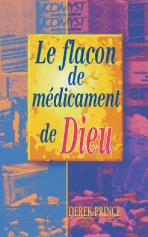 God's Medicine Bottle - French