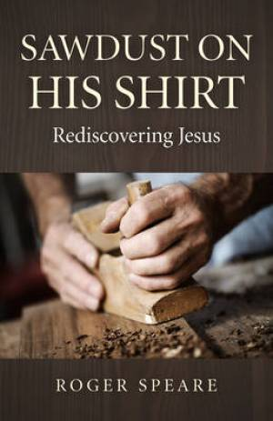 Sawdust on His Shirt