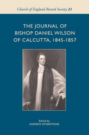 Journal of Bishop Daniel Wilson of Calcutta, 1845-57