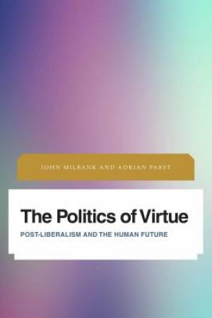 The Politics of Virtue