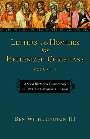 Letters and Homilies for Hellenized Christians vol 1
