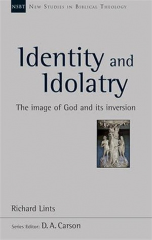 Identity and Idolatry (NSBT)