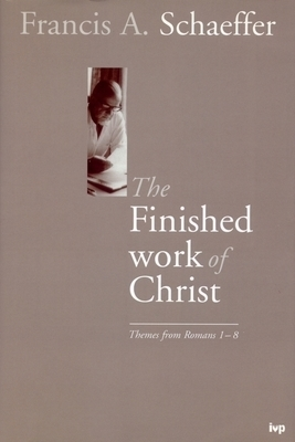 Finished Work of Christ, The