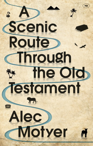 A Scenic Route Through the Old Testament