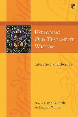 Exploring Old Testament Wisdom