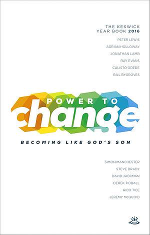 Power to Change - Keswick Book 2016