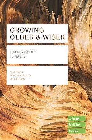 Lifebuilder Bible Study: Growing Older & Wiser