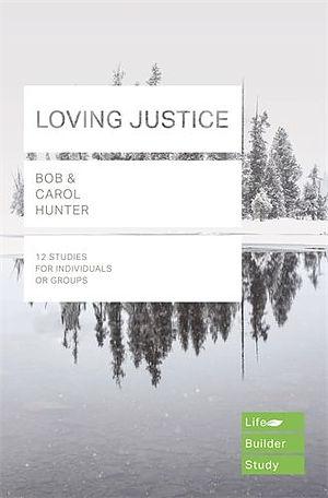 Lifebuilder Bible Study: Loving Justice