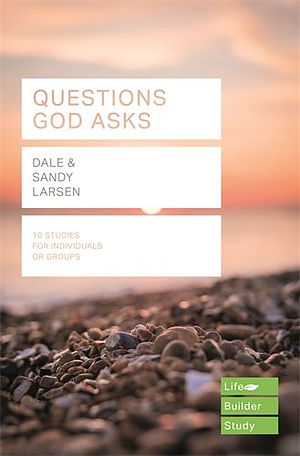 Questions God Asks (Lifebuilder Study Guides)