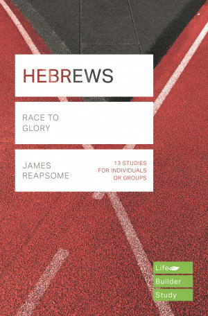 Lifebuilder Bible Study: Hebrews