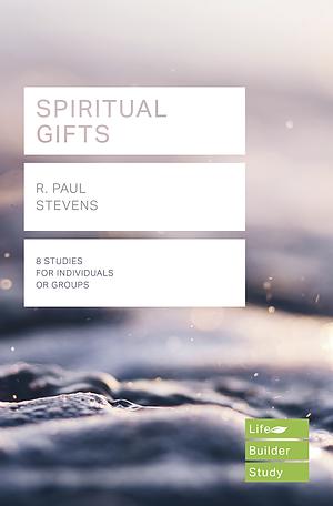 LifeBuilder: Spiritual Gifts