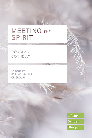 Meeting the Spirit (Lifebuilder Study Guides)