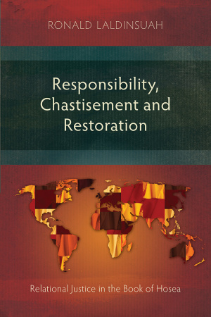 Responsibility, Chastisement, and Restoration