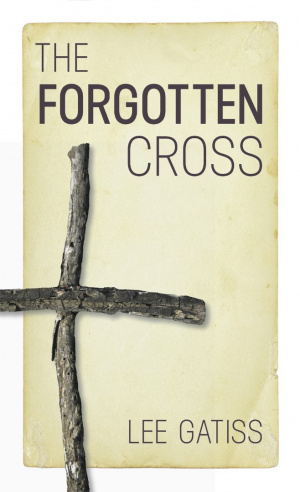 The Forgotten Cross