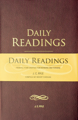 Daily Readings From all Four Gospels for Morning & Evening