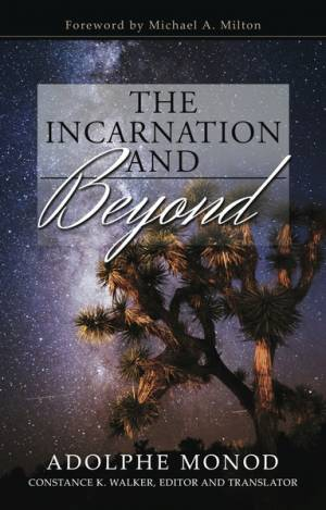 The Incarnation And Beyond