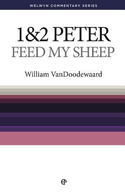 WCS 1 & 2 Peter: Feed My Sheep