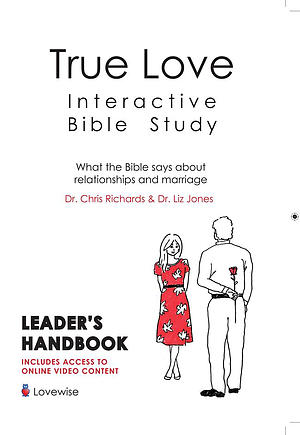 True Love Interactive Bible Study - Leaders Guide