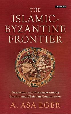 The Islamic-Byzantine Frontier