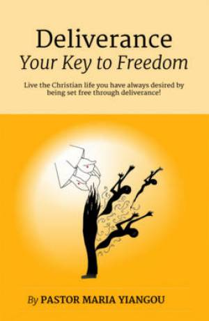 Deliverance - The Key to Freedom