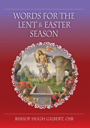 Words for the Lent and Easter Season