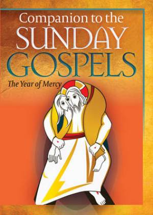 Companion to the Sunday Gospels