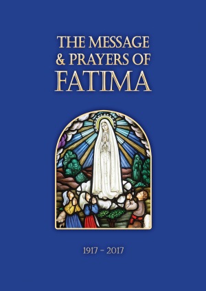 The Message and Prayers of Fatima