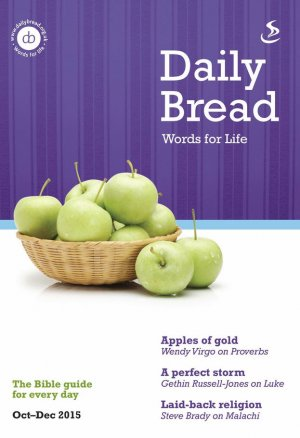 Daily Bread Large Print October to December 2015