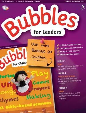 Bubbles for Leaders July September 2015