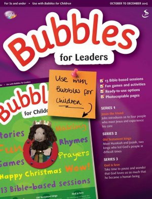 Bubbles for Leaders October to December 2015